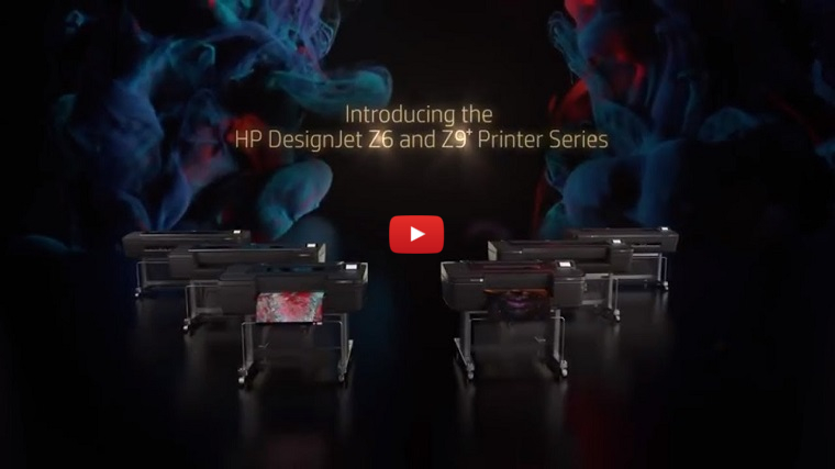 introducing HP DesignJet Z6 i Z9